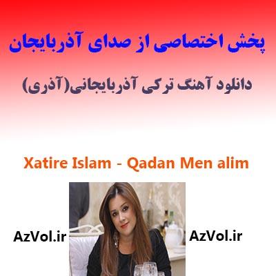 خاطره اسلام - قادان من آلیم